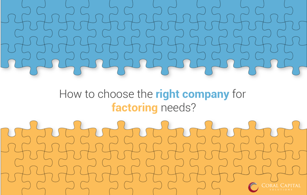 How to choose the right factor in this Factoring Industry?